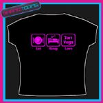 EAT SLEEP LOVE TORI VEGA TSHIRT CHILDS LADIES ADULTS SIZES